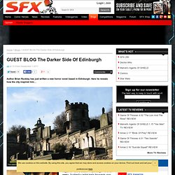 GUEST BLOG The Darker Side Of Edinburgh