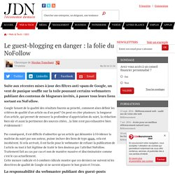 Le guest-blogging en danger : la folie du NoFollow