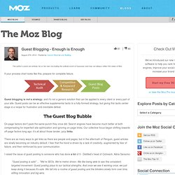 Guest Blogging - Enough is Enough