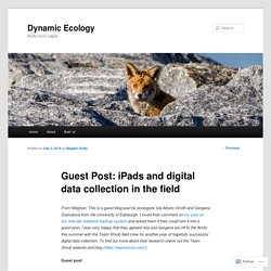 Guest Post: iPads and digital data collection in the field