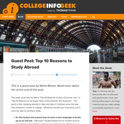 Guest Post: Top 10 Reasons to Study Abroad