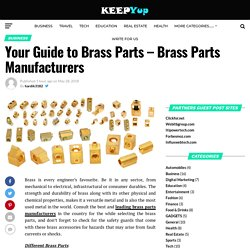 Your Guide to Brass Parts – Brass Parts Manufacturers