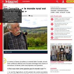 Didier Cornaille : « le monde rural est en train de décoller »