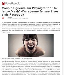 """Coup de gueule sur l'immigration : la lettre """"cash"""" d'une jeune femme à ses amis Facebook"""