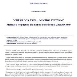 """Che Guevara (1967): """"Mensaje a los pueblos del mundo a traves de la Tricontinental."""""""
