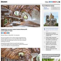 Guggenheim successor opens tropical IK Lab art gallery in Tulum