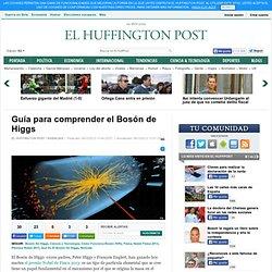 Guía para comprender el Bosón de Higgs