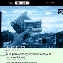 Guía para conseguir y usar la hoja de coca en Bogotá