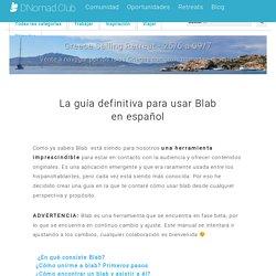La guía definitiva para usar Blab en español - DNomad Club