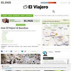 Guía 'El Viajero' de Barcelona