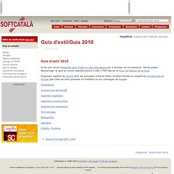 Guia d'estil/Guia 2010 - Wiki de Softcatalà