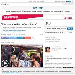 consejos food truck: Guía para montar un 'food truck'