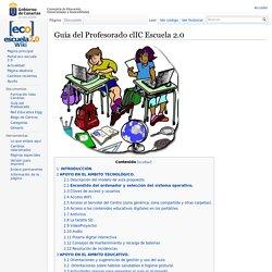 Guía del Profesorado clIC Escuela 2.0 - Wiki Clic Escuela 2.0
