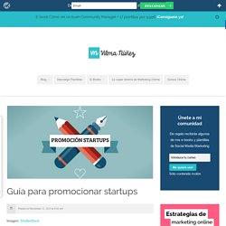 Guía para promocionar startups