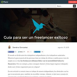 Guía para ser un freelancer exitoso