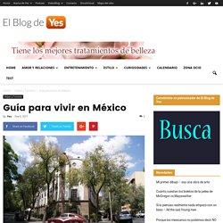 Guía para vivir en México