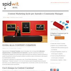 Guida alla Content Curation - Spidwit Blog