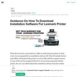Guidance On How To Download Installation Software For Lexmark Printer