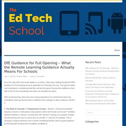 DfE Guidance for Full Opening – What the Remote Learning Guidance Actually Means For Schools – The Ed Tech School