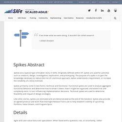 Guidance – Spikes – Scaled Agile Framework