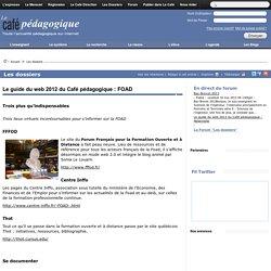 Le guide du web 2012 du Café pédagogique : FOAD