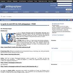 Le guide du web 2013 du Café pédagogique : FOAD