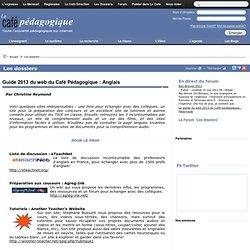 Guide 2013 du web du Café Pédagogique : Anglais