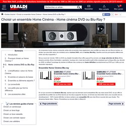 Guide Achat Home Cinema Blu Ray et Home Cinema DVD
