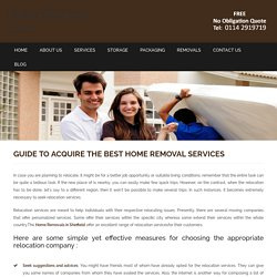 Guide To Acquire The Best Home Removal Services - Elliott's Removal, UK