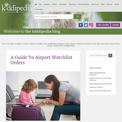 A Guide To Airport Watchlist Orders -