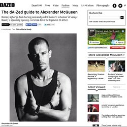 The dA-Zed guide to Alexander McQueen