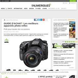 Guide d'achat : les meilleurs appareils photo compacts, bridges et reflex