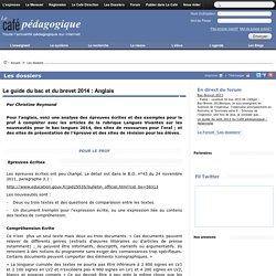 Le guide du bac et du brevet 2014 : Anglais