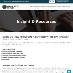 Guide on How to Become a Certified White Hat Hacker?