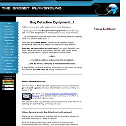 A Guide to Bug Detection Equipment...!