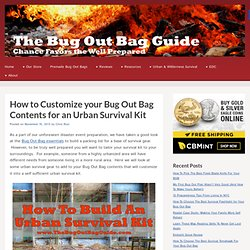 The Bug Out Bag Guide - Building an Urban Survival Kit List