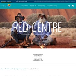 Guide to the Red Centre - Tourism Australia