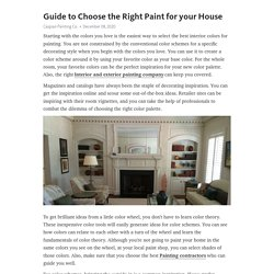 Guide to Choose the Right Paint for your House