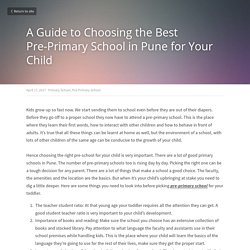 A Guide to Choosing the Best Pre-Primary School in Pune for Your Child