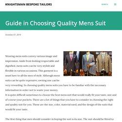 Guide in Choosing Quality Mens Suit