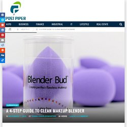 A 4-Step Guide to Clean Makeup Blender