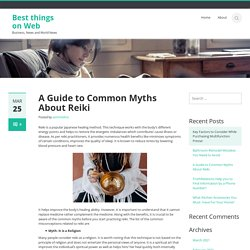 A Guide to Common Myths About Reiki