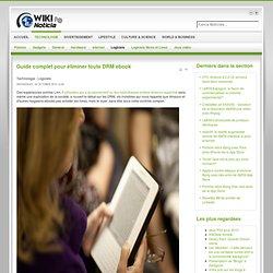 Guide complet pour éliminer toute DRM ebook