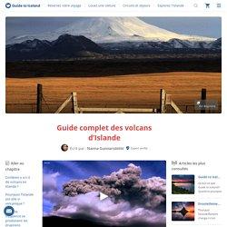 Guide complet des volcans d'Islande