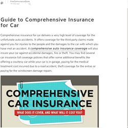 Guide to Comprehensive Insurance for Car: FreeCarInsuranceQuote