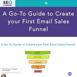 A Go-To Guide to Create your First Email Sales Funnel - SEO Canberra