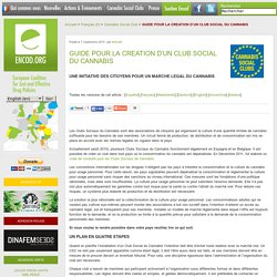 GUIDE POUR LA CREATION D'UN CLUB SOCIAL DU CANNABIS