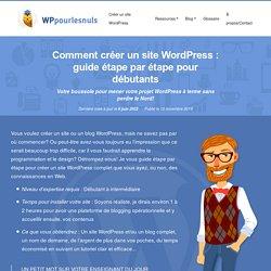 Créer un blog ou un site WordPress - Édition 2020