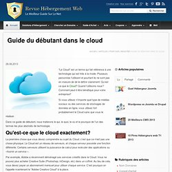 Le guide du débutant dans le Cloud Computing