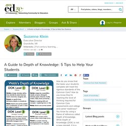 A Guide to Depth of Knowledge: 5 Tips to Help Your Students